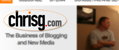 Chrisg.com - The business of blogging and new media.